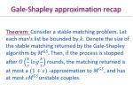 gale shapley approximation recap