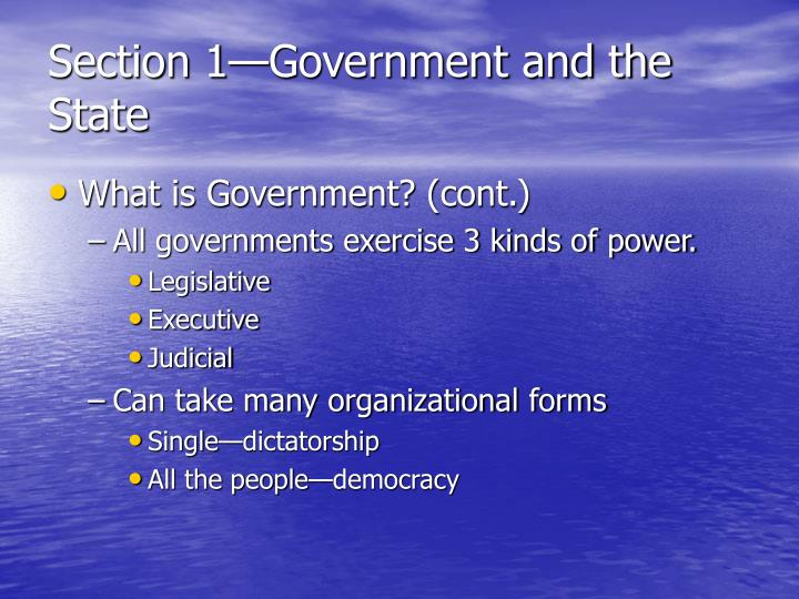 Section 1—Government and the State