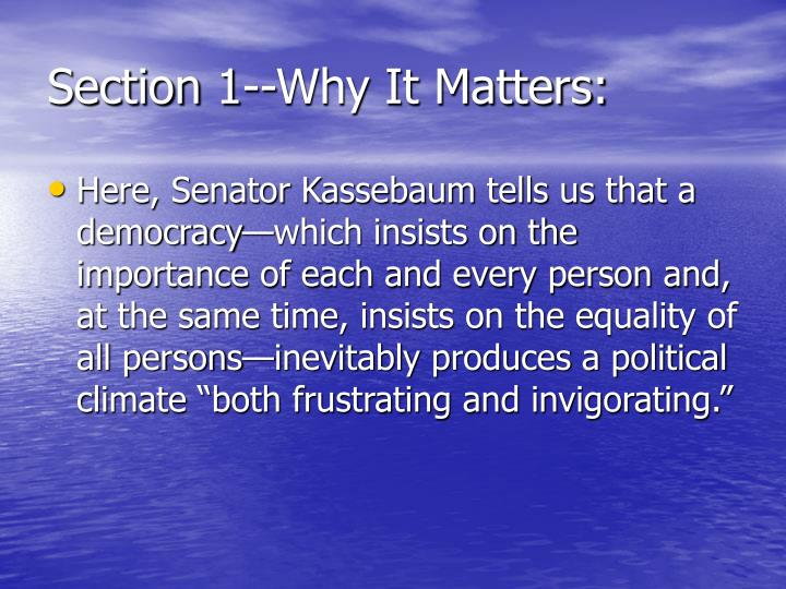 Section 1--Why It Matters: