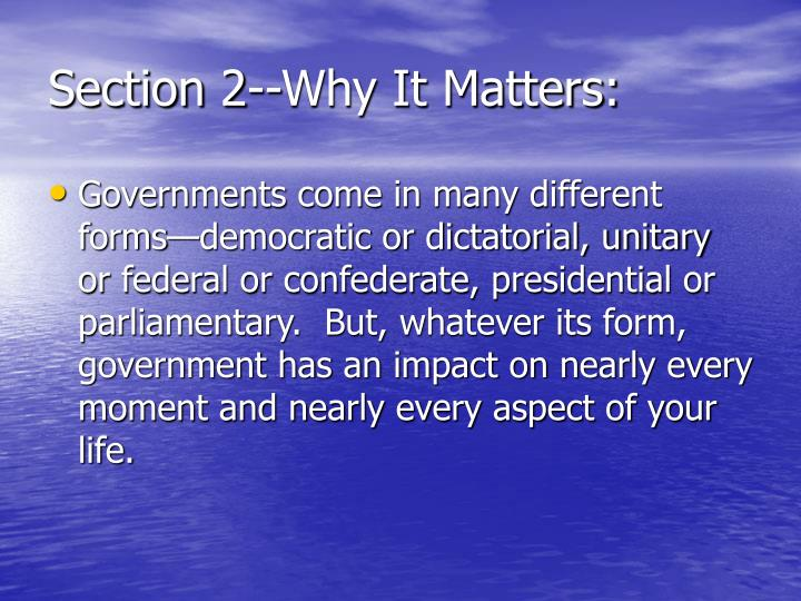 Section 2--Why It Matters: