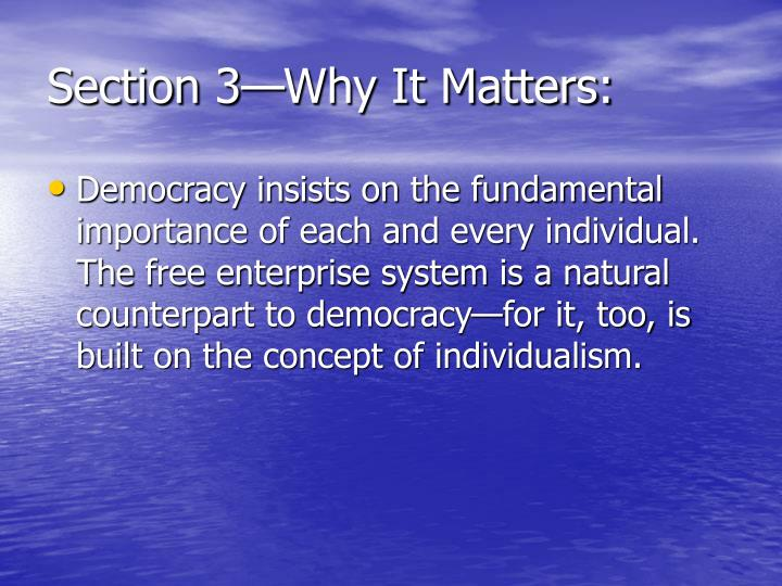 Section 3—Why It Matters: