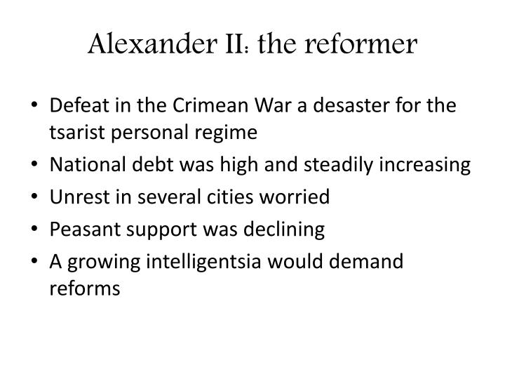 Alexander II: the reformer