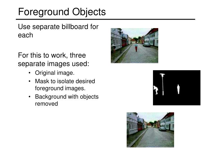 Foreground Objects