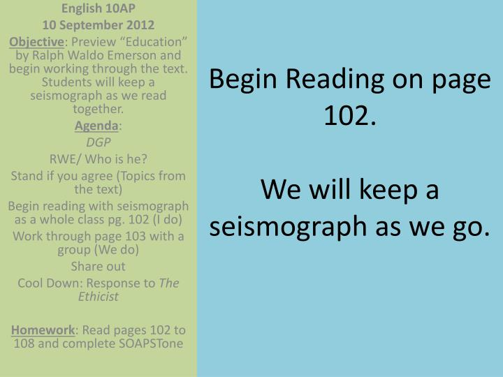 Begin Reading on page 102.
