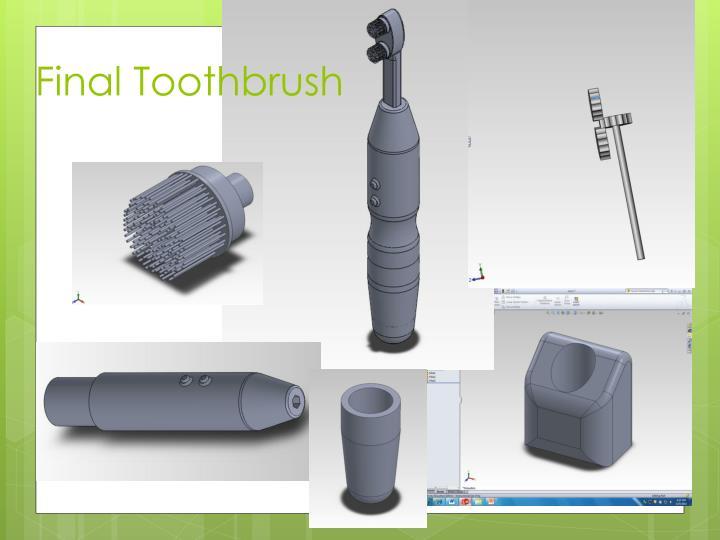 Final Toothbrush