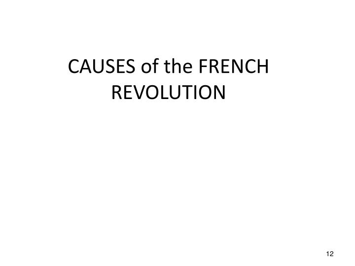 the french revolution of 1789 causes Revolution the major cause of the french revolution was the disputes between the different types of social classes in french society the french revolution of 1789.