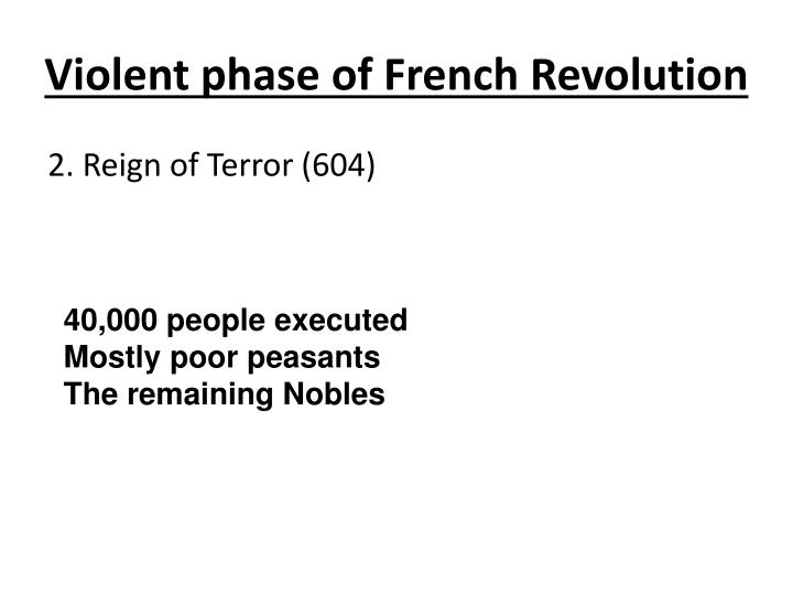 violence and french revolution Second part, we will focus on some major historical revolutions such as the  french revolution and the russian revolution, and we will analyze them by  drawing.