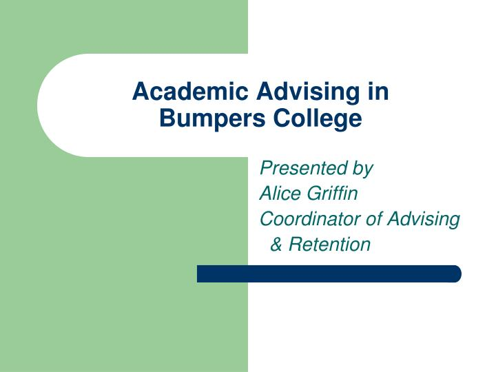 Academic advising in bumpers college
