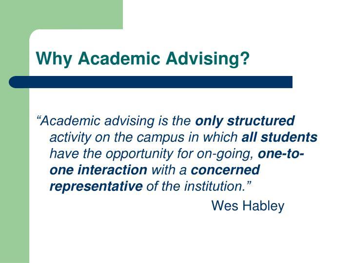 Why Academic Advising?