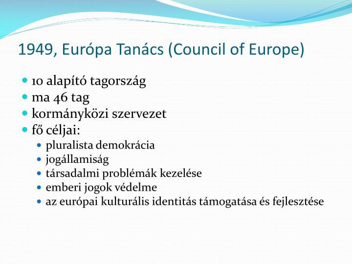 1949, Európa Tanács (