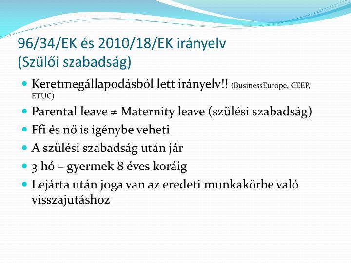 96/34/EK és 2010/18/EK irányelv