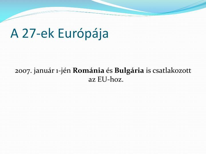 A 27-ek Európája
