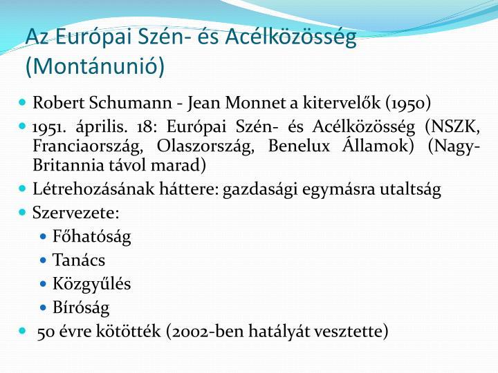 Az Európai Szén- és Acélközösség (Montánunió)