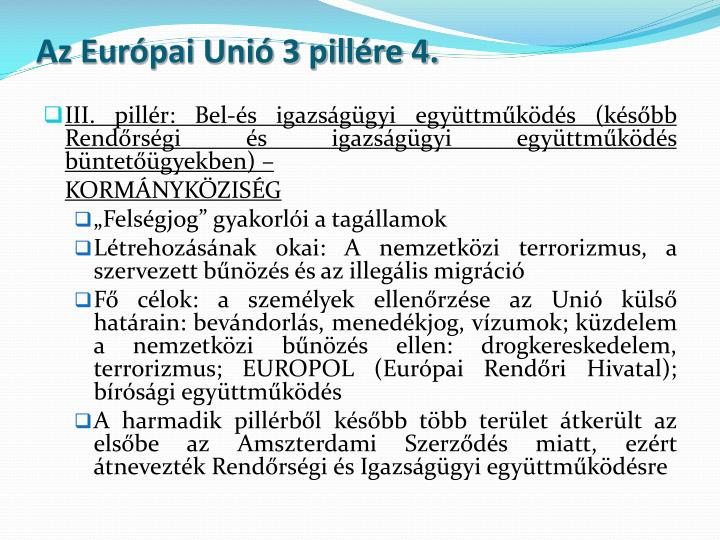 Az Európai Unió 3 pillére 4.