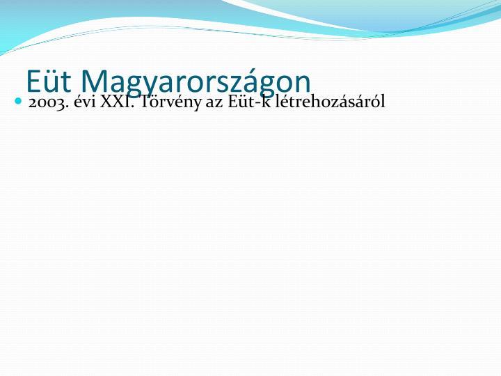 Eüt Magyarországon