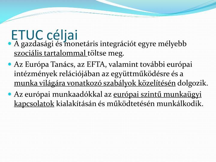 ETUC céljai