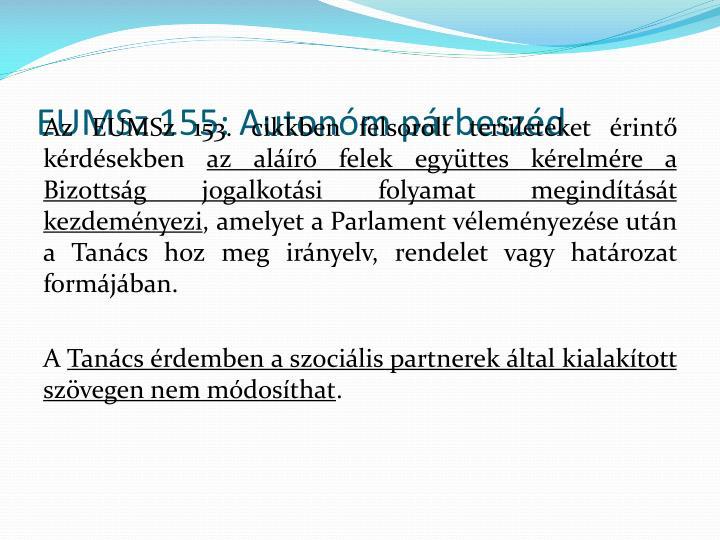 EUMSz 155: Autonóm párbeszéd
