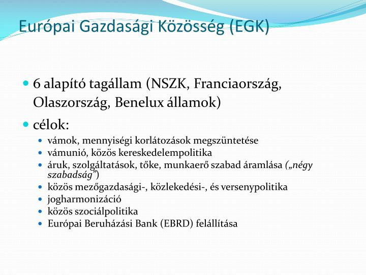Európai Gazdasági Közösség (EGK)