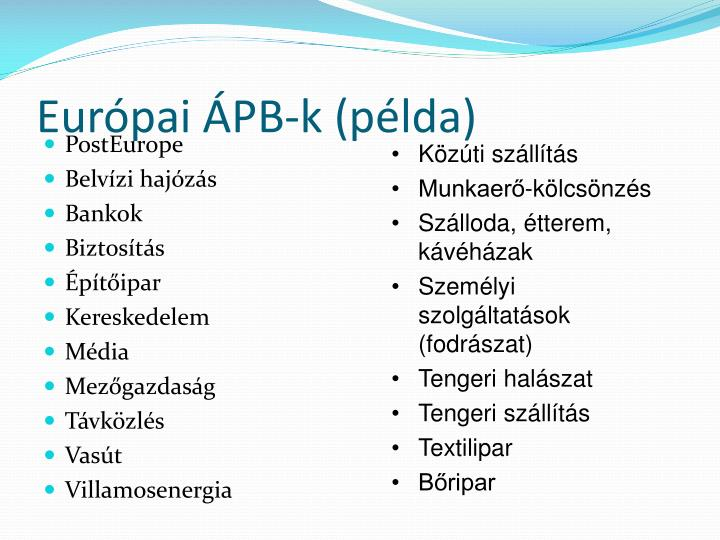 Európai ÁPB-k (példa)