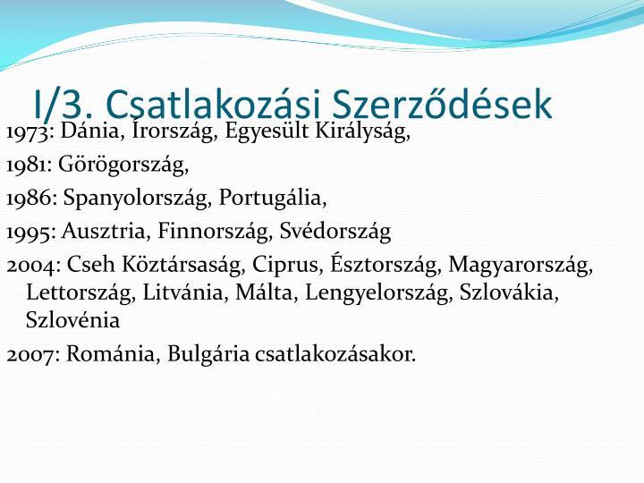 I/3. Csatlakozási Szerződések
