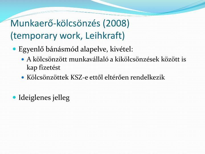 Munkaerő-kölcsönzés (2008)