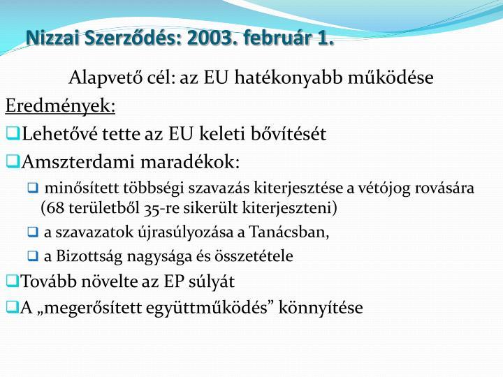 Nizzai Szerződés: 2003. február 1.