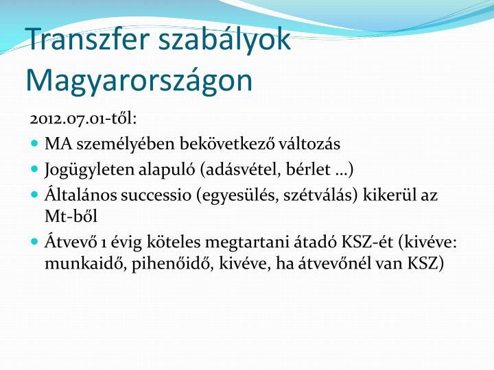 Transzfer szabályok Magyarországon