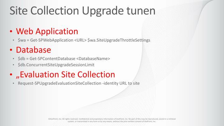 Site Collection Upgrade tunen