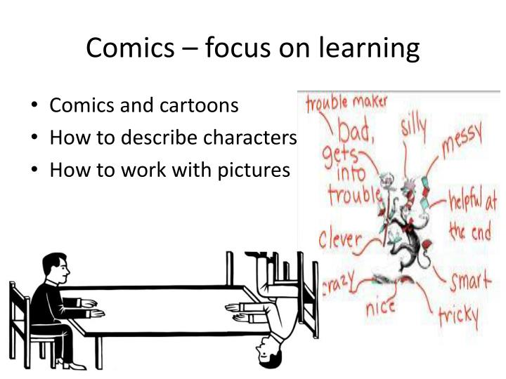 Comics focus on learning
