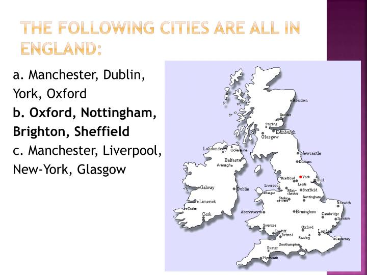 The following cities are all in England: