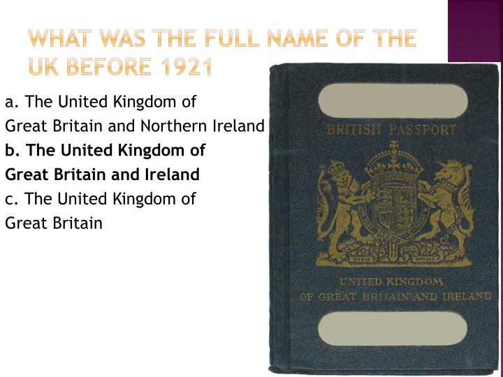 What was the full name of the UK before 1921
