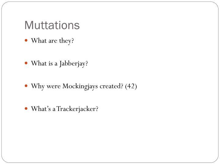 Muttations