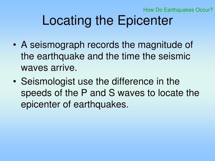 How Do Earthquakes Occur?