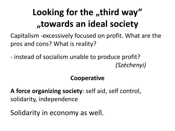 "Looking for the ""third way"""
