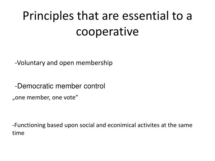 Principles that are essential to a cooperative