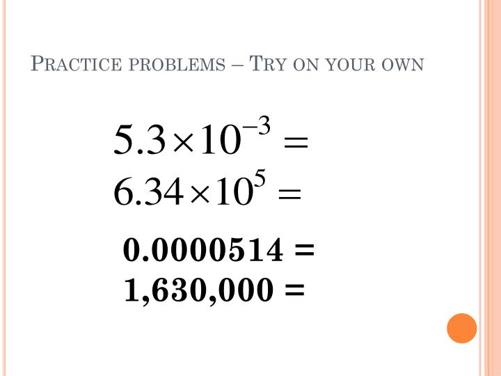 Practice problems – Try on your own