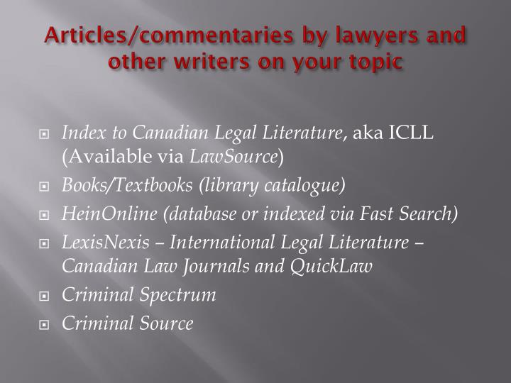 Articles/commentaries by lawyers and other writers on your topic