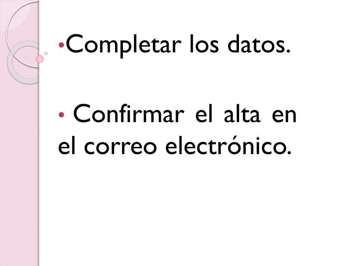 Completar los datos.