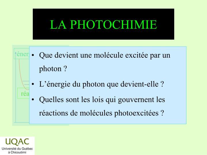 LA PHOTOCHIMIE