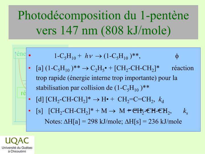Photodécomposition du 1-pentène vers 147 nm (808 kJ/mole)