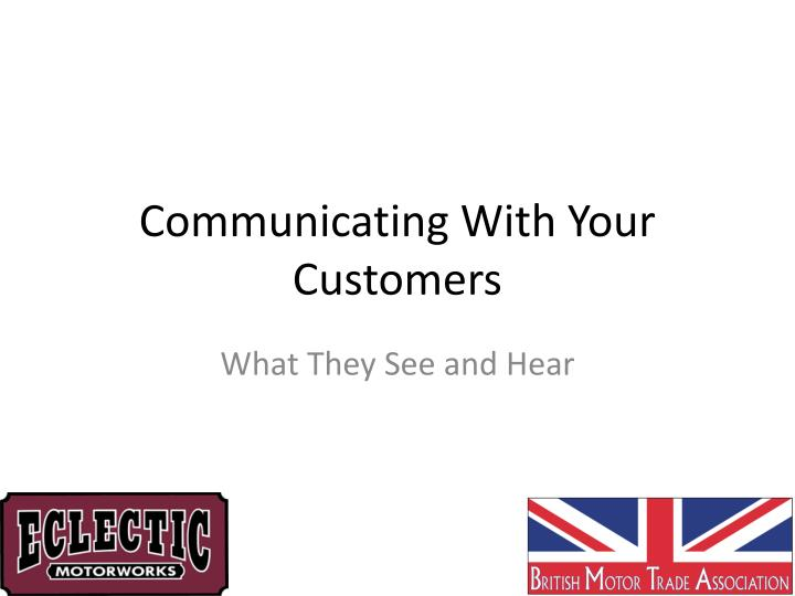 Communicating With Your Customers