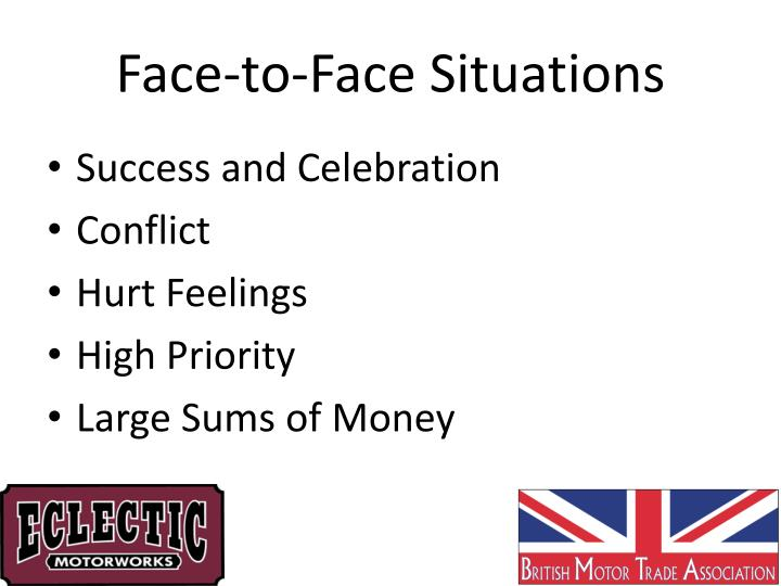 Face-to-Face Situations