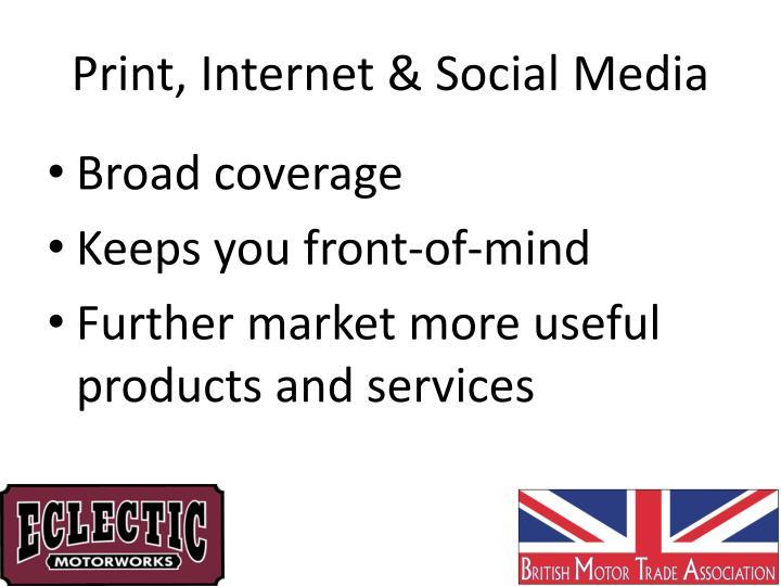 Print, Internet & Social Media