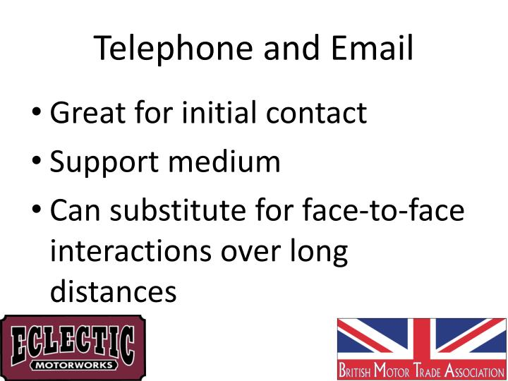 Telephone and Email