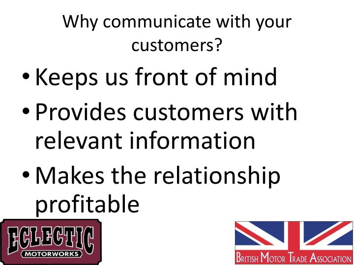 Why communicate with your customers