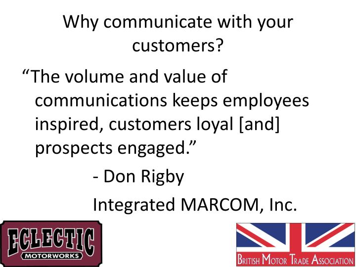Why communicate with your customers?