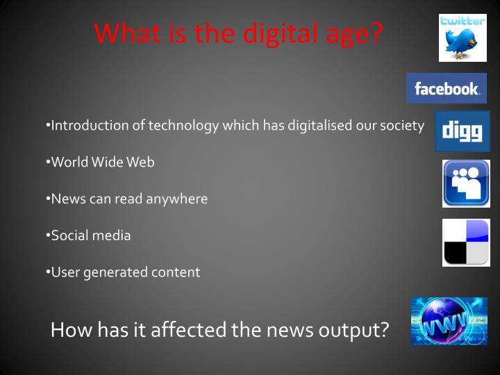 What is the digital age?