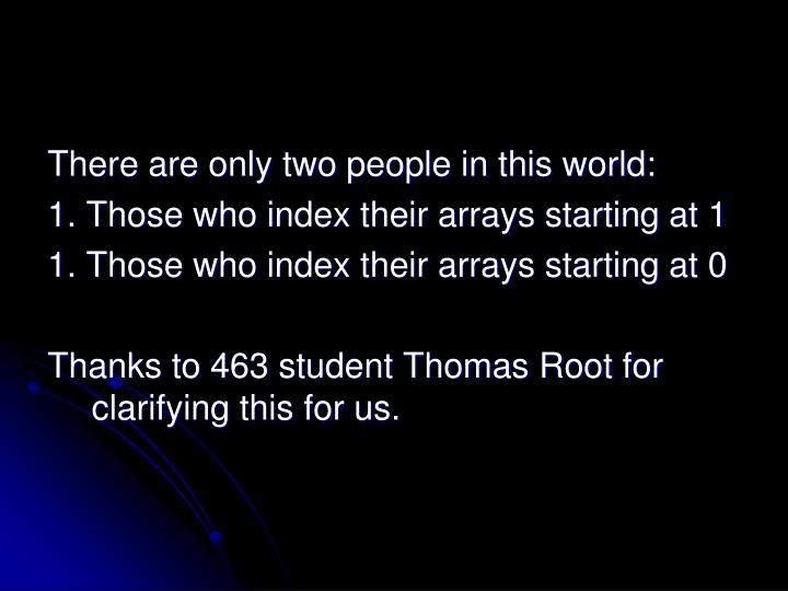 There are only two people in this world: