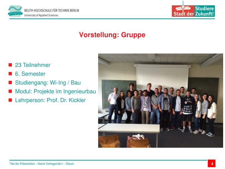 Vorstellung: Gruppe