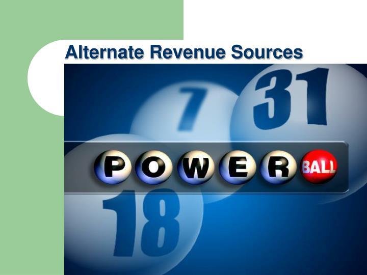 Alternate Revenue Sources